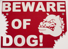 Dog Beware of Dog Sign Choose Your Text  Plaque Full Size Made in USA