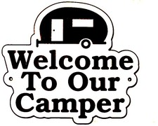 Camper RV Welcome Sign Snow Birds Home Choose Your Text  Plaque Made in USA
