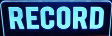 RECORD Recording Music Studio Flat to the Wall Acrylic Lighted Edge Lit LED Sign / Light Up Plaque Full Size Made in USA