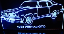 1974 Pontiac GTO Acrylic Lighted Edge Lit LED Car Sign / Light Up Plaque