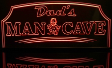 Dads Man Cave (choose your text) Acrylic Lighted Edge Lit LED Sign / Light Up Plaque Full Size Made in USA
