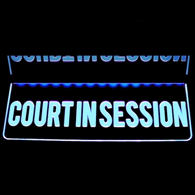 COURT IN SESSION recording court courthouse studio courtroom Acrylic Lighted Edge Lit LED Sign / Light Up Plaque Full Size Made in USA