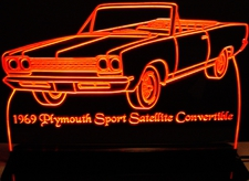 1969 Plymouth Sport Satellite Convertible Acrylic Lighted Edge Lit LED Sign / Light Up Plaque Full Size Made in USA