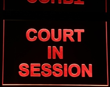 COURT IN SESSION recording court courthouse music studio courtroom Acrylic Lighted Edge Lit LED Sign / Light Up Plaque Full Size Made in USA
