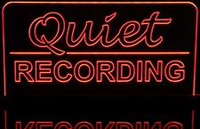 Quiet Recording Desk Model Home Studio Court Room Sign Acrylic Lighted Edge Lit LED Sign / Light Up Plaque Full Size Made in USA