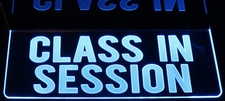 Class In Session Acrylic Lighted Edge Lit LED Sign / Light Up Plaque Full Size Made in USA