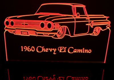 1960 Chevy El Camino Acrylic Lighted Edge Lit LED Sign / Light Up Plaque Full Size Made in USA