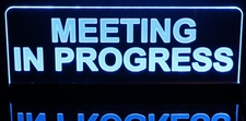 Meeting in Progress Recording Home Studio Acrylic Lighted Edge Lit LED Sign / Light Up Plaque Full Size Made in USA