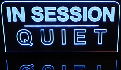 IN SESSION | QUIET Recording Acrylic Lighted Edge Lit LED Sign / Light Up Plaque Full Size Made in USA