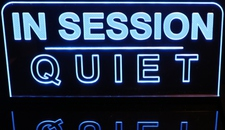 IN SESSION QUIET Desk Style Acrylic Lighted Edge Lit LED Sign / Light Up Plaque Full Size Made in USA