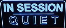 IN SESSION QUIET Flat to the Wall style Acrylic Lighted Edge Lit LED Sign / Light Up Plaque Full Size Made in USA