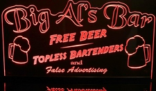 Bar Big Als Free Beer Topless Waitresses False Advertising Acrylic Lighted Edge Lit LED Sign / Light Up Plaque Full Size Made in USA