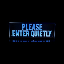 Please Enter Quietly recording sign Acrylic Lighted Edge Lit LED Sign / Light Up Plaque Full Size Made in USA