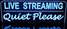 Live Streaming Quiet Please Recording Sign Acrylic Lighted Edge Lit LED Sign / Light Up Plaque Full Size Made in USA