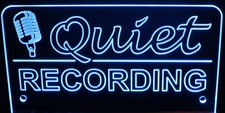 Quiet Recording with Mic Sign Acrylic Lighted Edge Lit LED Sign / Light Up Plaque Full Size Made in USA
