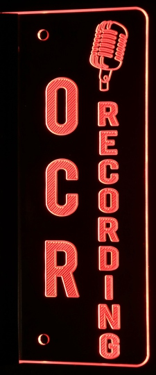 Recording with Mic OCR (add your own text) Acrylic Lighted Edge Lit LED Sign / Light Up Plaque Full Size Made in USA