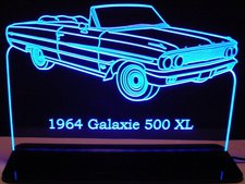 1964 Galaxie 500 XL Convertible Acrylic Lighted Edge Lit LED Sign / Light Up Plaque Full Size Made in USA