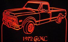 1972 GMC Pickup Truck Acrylic Lighted Edge Lit LED Sign / Light Up Plaque Full Size Made in USA