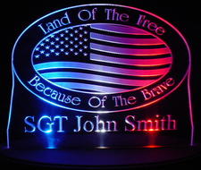 Land of the Free Military Acrylic Lighted Edge Lit LED Sign / Light Up Plaque