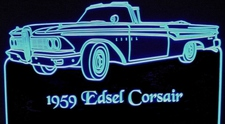 1959 Edsel Corsair Acrylic Lighted Edge Lit LED Car Sign / Light Up Plaque