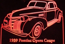 1939 Pontiac Opera Coupe Acrylic Lighted Edge Lit LED Car Sign / Light Up Plaque