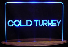 Cold Turkey Juice Sample Only Advertising Logo Acrylic Lighted Edge Lit LED Sign / Light Up Plaque USA Original