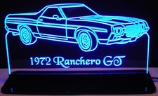 1972 Ranchero GT Acrylic Lighted Edge Lit LED Sign / Light Up Plaque Full Size Made in USA