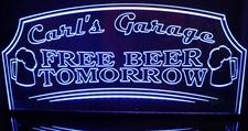 Beer Bar Sign Carls Carl's Garage Free Beer Tomorrow Acrylic Lighted Edge Lit LED Sign / Light Up Plaque Full Size Made in USA