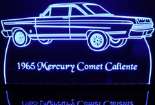 1965 Mercury Comet Caliente Acrylic Lighted Edge Lit LED Sign / Light Up Plaque Full Size Made in USA