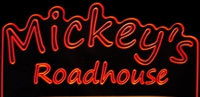 Mickeys Roadhouse Name Room Garage Advertising Logo Acrylic Lighted Edge Lit LED Sign / Light Up Plaque Full Size USA Original
