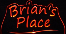 Brians Brian Place Room Den Office Advertising Business Logo Acrylic Lighted Edge Lit LED Sign / Light Up Plaque