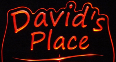 Davids David Place Room Den Office You Name It Acrylic Lighted Edge Lit LED Sign / Light Up Plaque