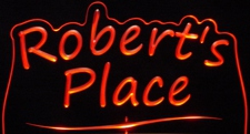 Roberts Robert Place Room Den Office You Name It Acrylic Lighted Edge Lit LED Sign / Light Up Plaque
