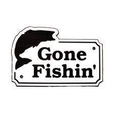 "Fishing Home/Yard Sign Gone Fishin' Acrylic Laminated Plaque 11"" x 8"" Made in USA"