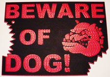 "Dog Beware of Dog Home/Yard Sign Laminated Acrylic 11"" x 8"" Made in the USA"