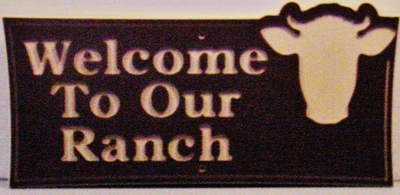 "3 Welcome Sign Ranch with Cow Laminated Acrylic 21"" x 10"" Made in the USA"