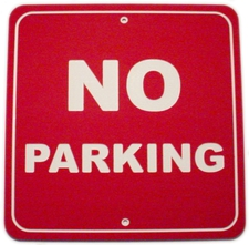 "3 No Parking Sign Laminated Acrylic 11"" x 11"" Made in the USA"