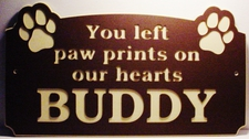 "Cat You Left Paw Prints On Our Hearts Laminated Acrylic 21"" x 11"" Made in the USA"