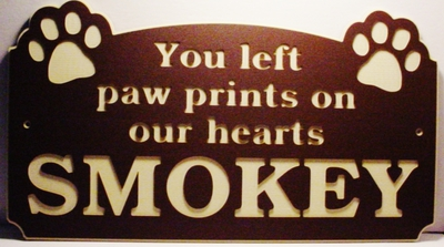 "Dog You Left Paw Prints On Our Hearts Laminated Acrylic 21"" x 11"" Made in the USA"