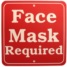 "Face Mask Required sign 11"" x 11"" 3 ply polymer sign Indoor/Outdoor Made in the USA"